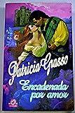 img - for Encadenada por amor book / textbook / text book