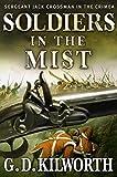 Soldiers in the Mist (Sergeant 'Fancy Jack' Crossman Book 3)