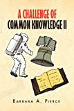 img - for A Challenge of Common Knowledge II book / textbook / text book