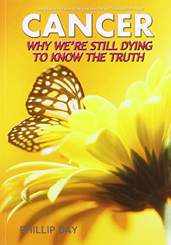 Cancer Why We're Still Dying To Know The Truth