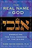 The Real Name of God: Embracing the Full Essence of the Divine