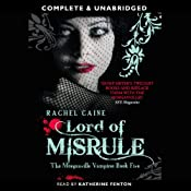 Lord of Misrule: The Morganville Vampires, Book 5 | [Rachel Caine]