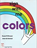 img - for Colors: Sign With Me book / textbook / text book