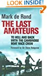 The Last Amateurs: To Hell and Back w...