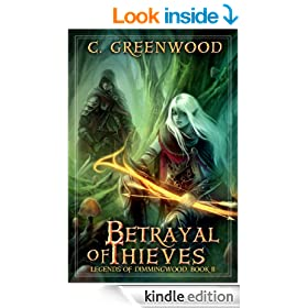 Betrayal of Thieves (Legends of Dimmingwood Book 2)