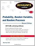 Schaums Outline of Probability, Random Variables, and Random Processes, Second Edition (Schaums Outline Series)