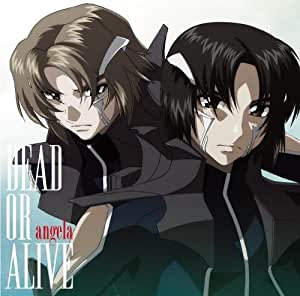 DEAD OR ALIVE(アニメ盤) [CD]