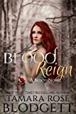Blood Reign (The Blood Series, #4)