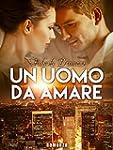 UN UOMO DA AMARE (CUPIDO AGENCY Vol. 2)