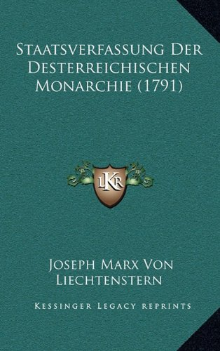 Staatsverfassung Der Desterreichischen Monarchie (1791)