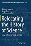 img - for Relocating the History of Science: Essays in Honor of Kostas Gavroglu (Boston Studies in the Philosophy and History of Science) book / textbook / text book