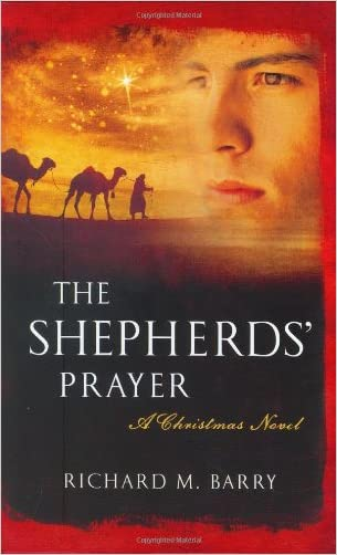 The Shepherds' Prayer: A Christmas Novel