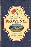 Bouquet De Provence: Recipes from L