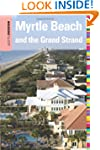 Insiders' Guide® to Myrtle Beach...