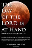 The Day of the Lord Is at Hand: 7th Edition - Behold, He Cometh with Clouds: And Every Eye Shall See Him, and They Also Which Pierced Him: And All Kin