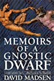 Memoirs of a Gnostic Dwarf: Contemporary English Language