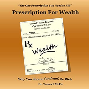 Prescription for Wealth | [Tomas McFie]