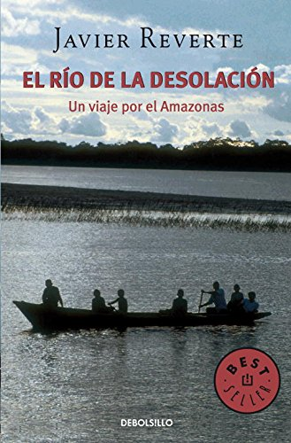 EL RIO DE LA DESOLACION
