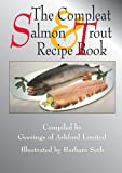 img - for The Compleat Salmon & Trout Recipe Book book / textbook / text book
