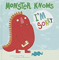 Monster Knows I'm Sorry