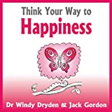 img - for Think Your Way to Happiness book / textbook / text book