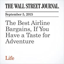 The Best Airline Bargains, If You Have a Taste for Adventure (       UNABRIDGED) by Scott McCartney, Paul Ryden