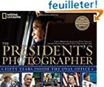 The President's Photographer: Fifty Y...