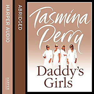 Daddy's Girls | [Tasmina Perry]