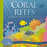 Coral Reefs: Colorful Underwater Habitats (Amazing Science: Ecosystems)
