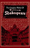 William Shakespeare Complete Works of William Shakespeare