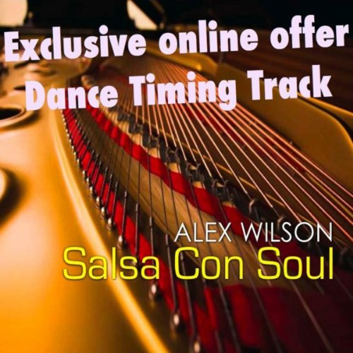 Salsa Con Soul Timing Workout - Alex Wilson