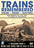 echange, troc Trains Remembered - Vol.2 - A4s, A2s, N2s And Many More
