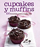 Cupcakes y Muffins (100 Recipes) (Spanish) (Love Food) (Spanish Edition)