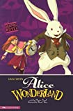 Alice in Wonderland (Graphic Revolve) (Graphic Fiction: Graphic Revolve) Lewis Carroll