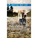 Happy New Year, Baby Fortune! (       UNABRIDGED) by Leanne Banks Narrated by Kim McKean
