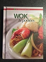 Wok & poêlées