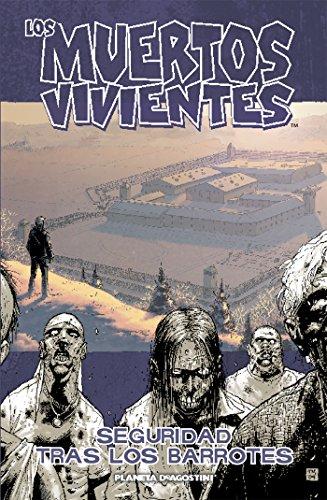 Los muertos vivientes nº 03: Seguridad tras los barrotes