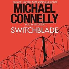 Switchblade: An Original Story | Livre audio Auteur(s) : Michael Connelly Narrateur(s) : Len Cariou
