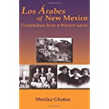 Los Arabes of New Mexico: Compadres from a Distant Land