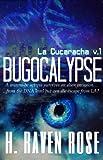 Bugocalypse (La Cucaracha V. 1)