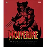 Wolverine Inside The World Of The Living Weaponby Dorling Kindersley