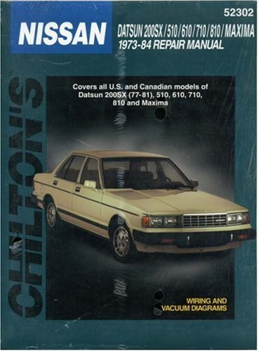 nissan-datsun-200-sx-510-610-710-810-and-maxima-1973-84-chilton-total-car-care-series-manuals-by-chi