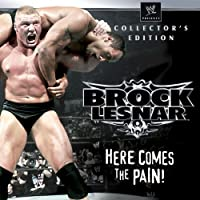 WWE Brock Lesnar Here Comes The Pain Collector's Edition