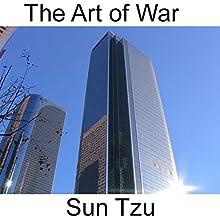 The Art of War   Livre audio Auteur(s) : Sun Tzu Narrateur(s) : Arika Escalona