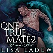 Dragon's Heat: One True Mate, Book 2 | Lisa Ladew