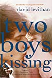 Two Boys Kissing (0307931900) by Levithan, David