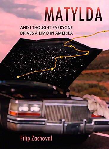 matylda-and-i-thought-everyone-drives-a-limo-in-amerika-searching-trilogy-book-1