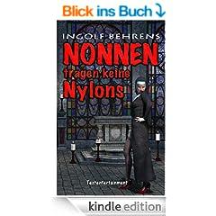 Nonnen tragen keine Nylons