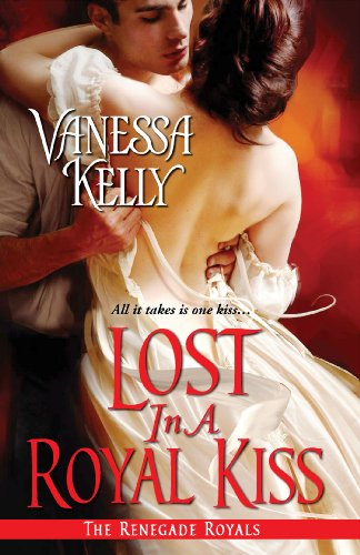 Lost in a Royal Kiss (Renegade Royal) by Vanessa Kelly