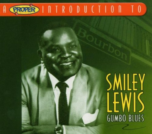 Proper Introduction to Smiley Lewis Gumbo Blues